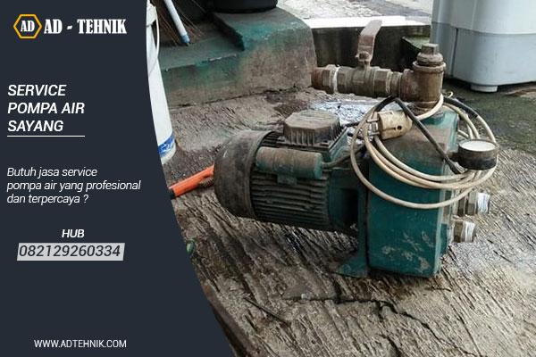 service pompa air sayang