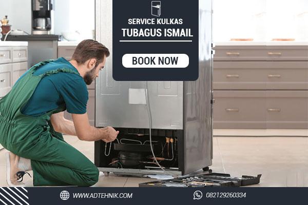 service kulkas tubagus ismail